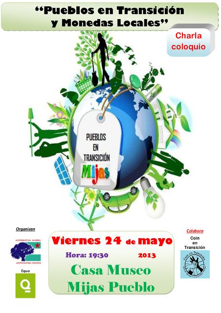 Charla AM+Q Pueblos en transicion y monedas locales. 24-5-13