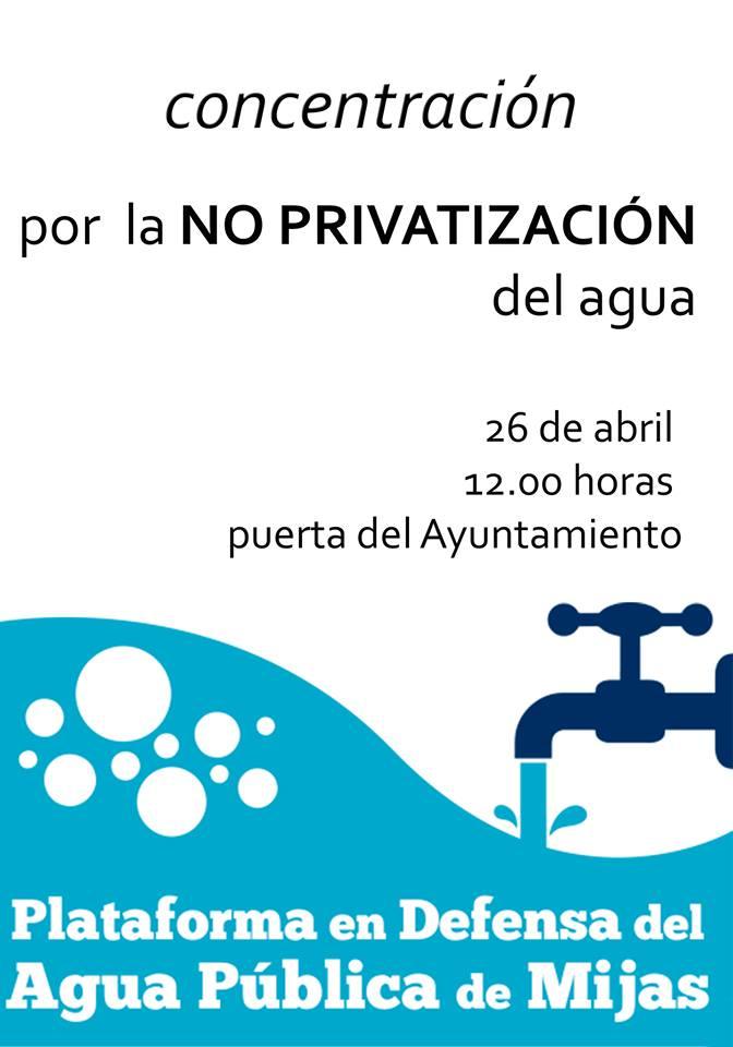 Concentracion No Privatizacion Agua Publica de Mijas 26-4-14
