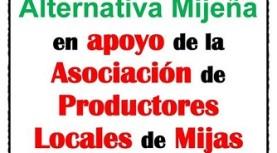 Alternativa Mijeña en apoyo de la Asociación de Productores Locales de Mijas