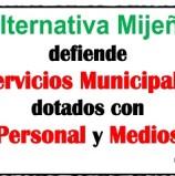 Alternativa Mijeña defiende Servicios Municipales dotados con Personal y Medios Alternativa Mijeña·miércoles, 7 de febrero de 2018