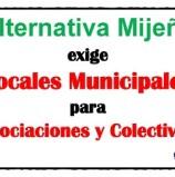 Alternativa Mijeña exige Locales Municipales para Asociaciones y colectivos