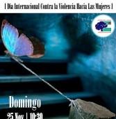 Encuentro 25N · [Día Internacional Contra la Violencia Hacia las Mujeres] Domingo 25 noviembre | 10:30 Playa El Torreón {La Cala · Mijas}