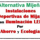 Alternativa Mijeña reclama luces LED para TODAS las instalaciones deportivas de Mijas [2018-12-13]